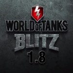 Update WoT Blitz 1.8 is coming!