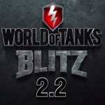Update WoT Blitz 2.2 has already gone!