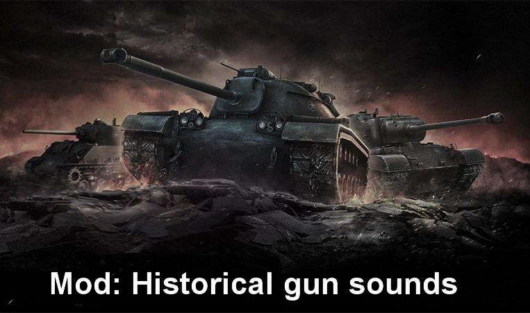Mod: Historical gun sounds v5 6 for WoT Blitz | WoT Blitz