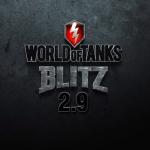 Update 2.9 for World of Tanks Blitz